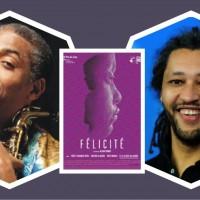 FELICITE Film & Concert